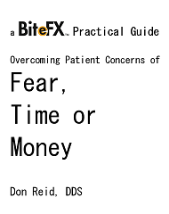 Overcoming Patient Concerns of Fear Time Money
